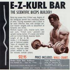 La storia dell'EZ Curl Bar